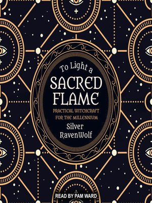 cover image of To Light a Sacred Flame--Practical Witchcraft for the Millennium
