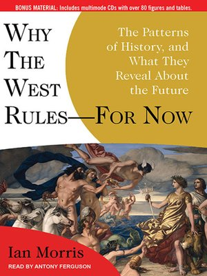 cover image of Why the West Rules—-for Now