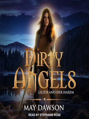 cover image of Dirty Angels--A Reverse Harem Paranormal Romance