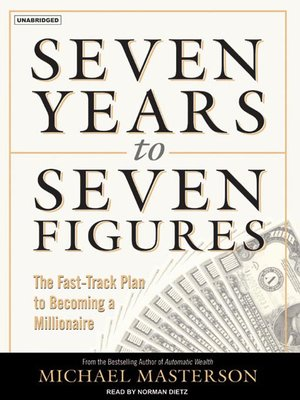 cover image of Seven Years to Seven Figures