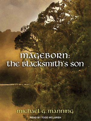 cover image of Mageborn -The Blacksmith's Son