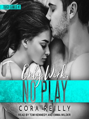 cover image of Only Work, No Play