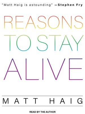 cover image of Reasons to Stay Alive