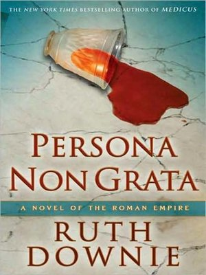 cover image of Persona Non Grata--A Novel of the Roman Empire