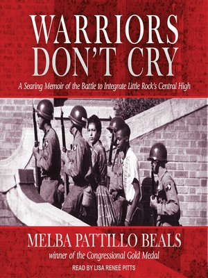 warriors don t cry by melba pattillo beals · rakuten  warriors don t cry