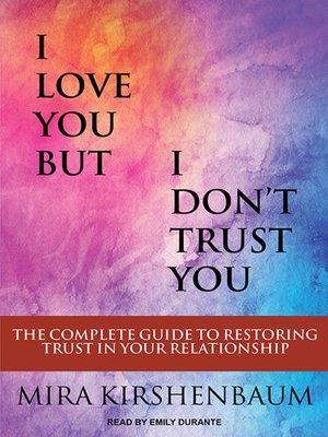 cover image of I Love You But I Don't Trust You