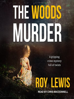 cover image of The Woods Murder