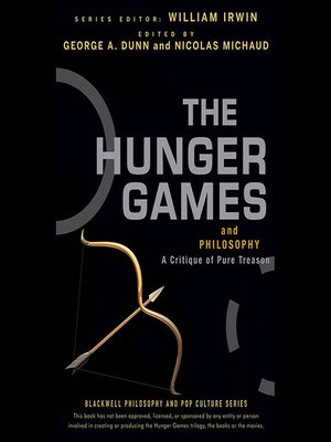 cover image of The Hunger Games and Philosophy--A Critique of Pure Treason