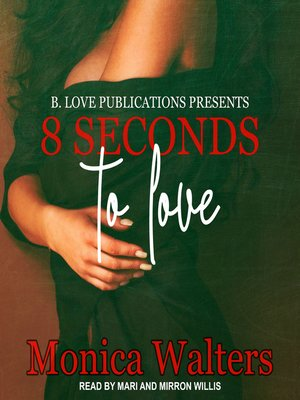cover image of 8 Seconds to Love