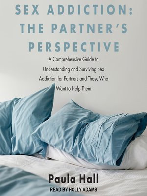 cover image of Sex Addiction--The Partner's Perspective