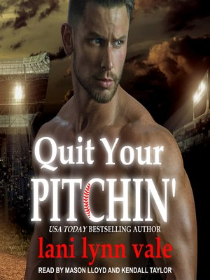 cover image of Quit Your Pitchin'