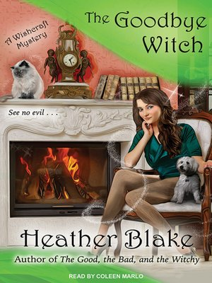cover image of The Goodbye Witch--A Wishcraft Mystery