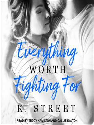 cover image of Everything Worth Fighting For