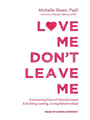 Love Me Dont Leave Me By Michelle Skeen Overdrive Rakuten