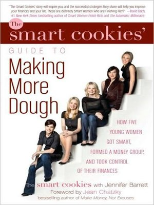 cover image of The Smart Cookies' Guide to Making More Dough