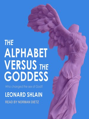 cover image of The Alphabet Versus the Goddess