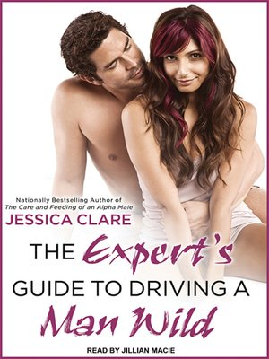 cover image of The Expert's Guide to Driving a Man Wild