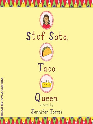 cover image of Stef Soto, Taco Queen