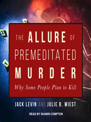 cover image of The Allure of Premeditated Murder