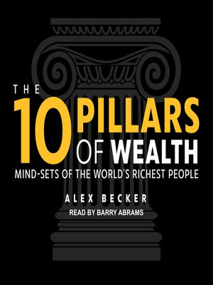 cover image of The 10 Pillars of Wealth