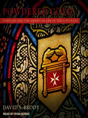 cover image of Powdered Gold: Templars and the American Ark of the Covenant