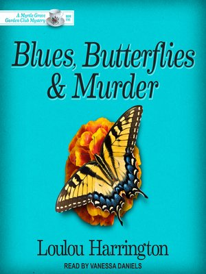 cover image of Blues, Butterflies & Murder