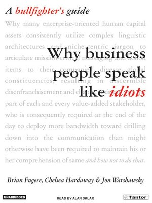 cover image of Why Business People Speak Like Idiots