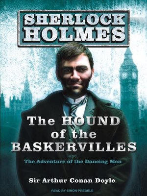 cover image of The Hound of the Baskervilles--A Sherlock Holmes Novel