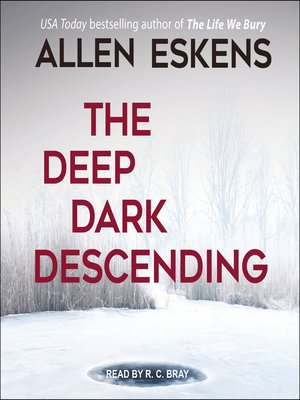 cover image of The Deep Dark Descending