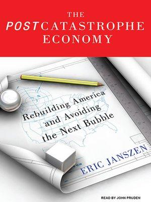 cover image of The Postcatastrophe Economy
