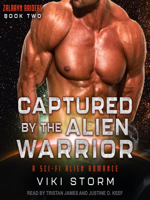 cover image of Captured by the Alien Warrior--A Sci-Fi Alien Romance