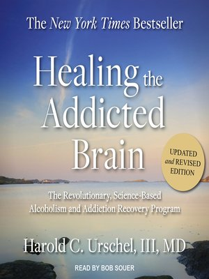 cover image of Healing the Addicted Brain