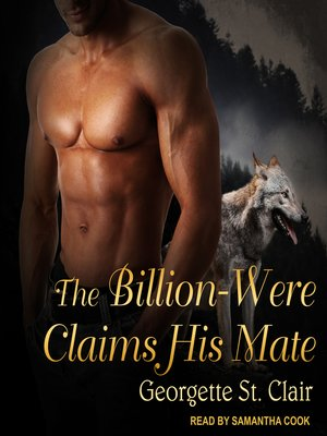 cover image of The Billion-Were Claims His Mate
