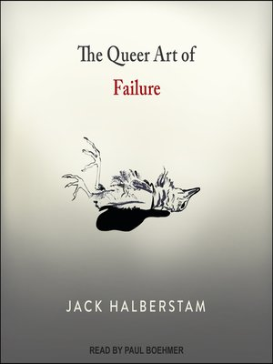 cover image of The Queer Art of Failure