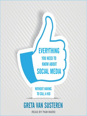 cover image of Everything You Need to Know about Social Media