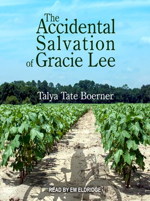 cover image of The Accidental Salvation of Gracie Lee