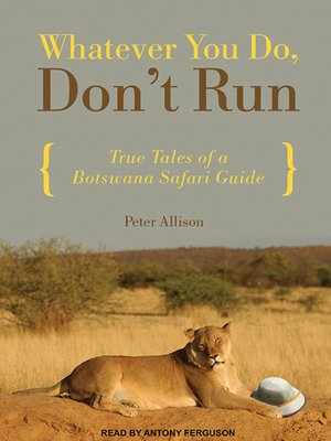 cover image of Whatever You Do, Don't Run