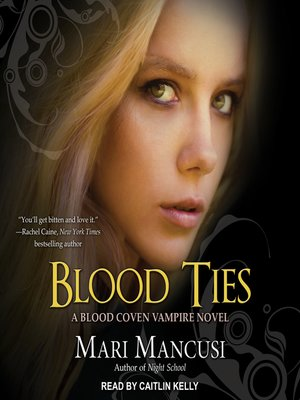 cover image of Blood Ties--A Blood Coven Vampire Novel