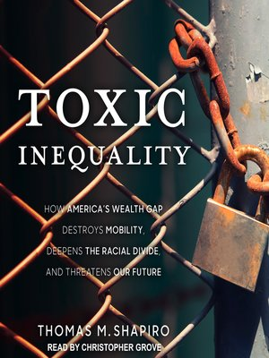 cover image of Toxic Inequality