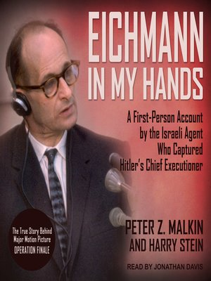 cover image of Eichmann in My Hands