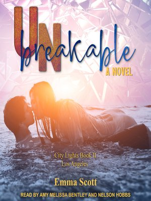 cover image of Unbreakable--City Lights Book 2--Los Angeles