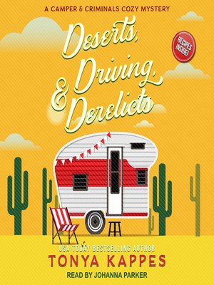 cover image of Deserts, Driving, & Derelicts