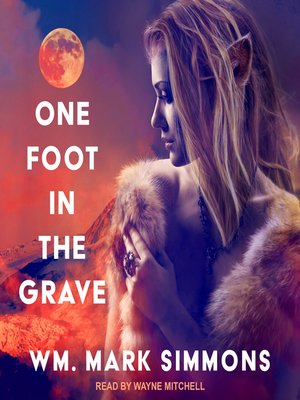 cover image of One Foot in the Grave