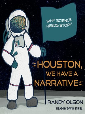cover image of Houston, We Have a Narrative