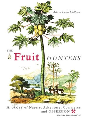 cover image of The Fruit Hunters