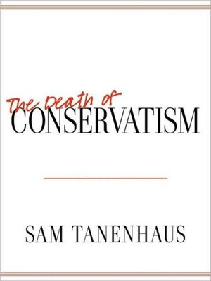 cover image of The Death of Conservatism