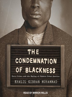 cover image of The Condemnation of Blackness