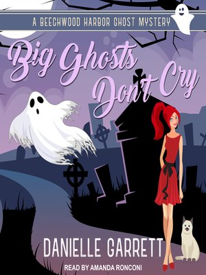 cover image of Big Ghosts Don't Cry