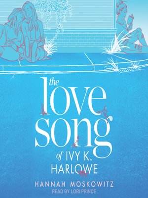 cover image of The Love Song of Ivy K. Harlowe
