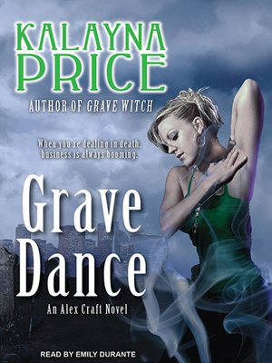 cover image of Grave Dance--An Alex Craft Novel